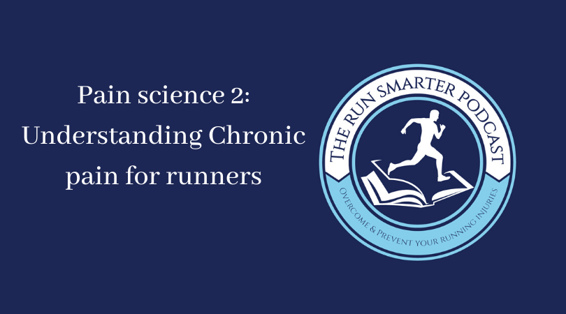 The run smarter podcast cover art and episode title pain science 2