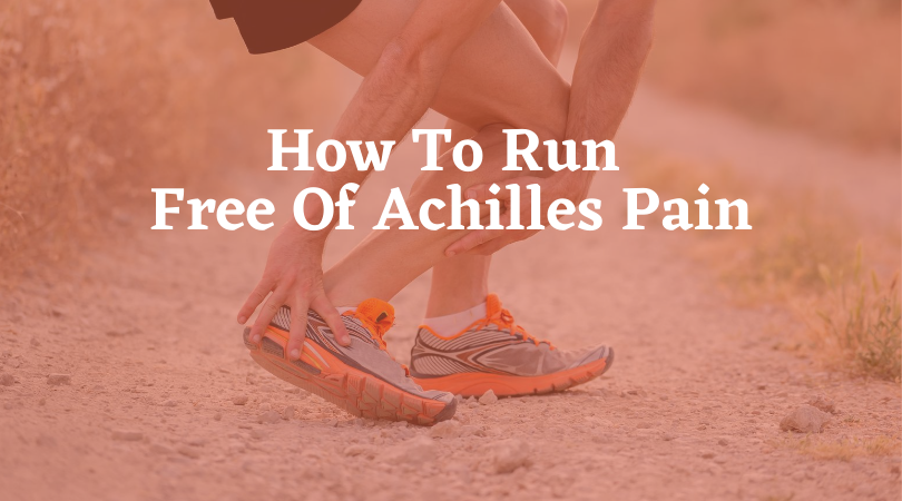 runner with achilles pain and blog title
