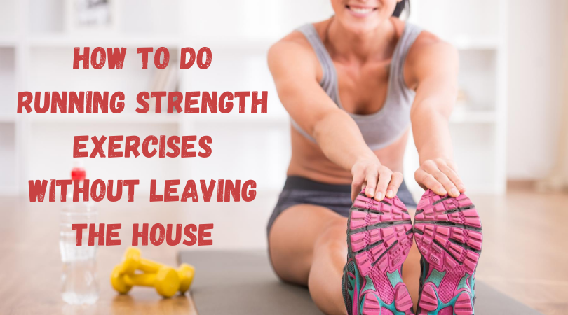 Runner doing home exercises and blog title